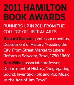 2011 Hamilton Book Awards: Professors Richard Graham, Karl Miller