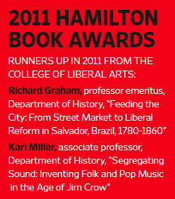 2011 Hamilton Book Awards: Professors Richard Graham, Karl Miller