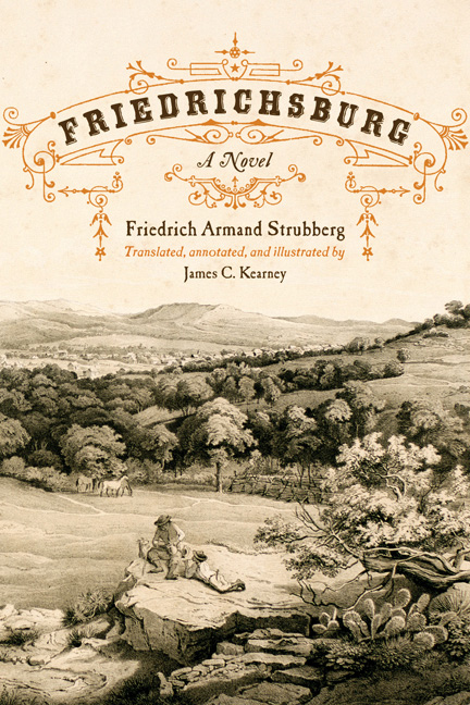Friedrichsburg: A Novel by Friedrich Armand Strubberg.