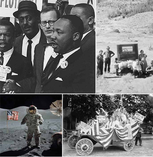 Martin Luther King, Jr. during the Civil Rights March On Washington, D.C. in 1963; Vernon Evans and family of Lemmon, South Dakota, leaving the drought-stricken plains for a new start out west, 1936; suffragists in parade, Hempstead, N.Y., 1913; astronauts Eugene Cernan of NASA's Apollo 17 mission on the moon, 1972