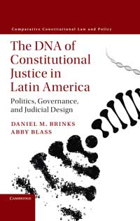 Book cover for The DNA of Constitutional Justice in Latin America: Politics, Governance and Judicial Design.