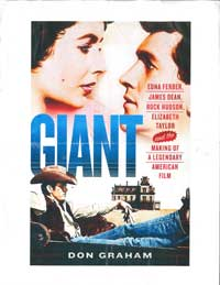 Book cover for Giant: Elizabeth Taylor, Rock Hudson, James Dean, Edna Ferber, and the Making of a Legendary American Film.
