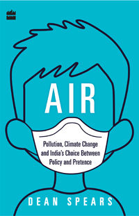 Book cover for Air: Pollution, Climate Change, and India's Choice Between Policy and Pretence.