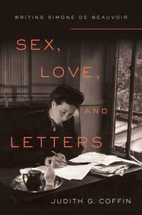 """Book cover for """"Sex, Love, and Letters: Writing Simone de Beauvoir."""""""