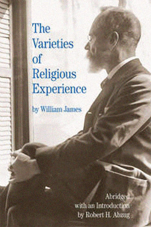 Abzug publishes William James, The Varieties of Religious Experience