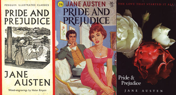 """""""Pride and Prejudice"""" redux. From left to right: Penguin Illustrated edition (1938); Elizabeth and Darcy in a pop-culture romance (c. 1960); Austen marketed as """"Twilight"""" prequelist (2009); and classic literature in the guise of pulp fiction (2013)."""