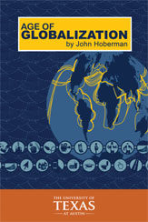 Age of Globalization by John Hoberman