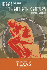 Ideas of the twentieth century by Prof. Daniel Bonevac.
