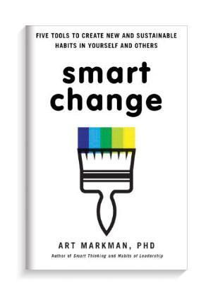 Book cover Smart Change by Professor Art Markman.