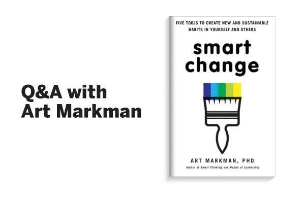 Q&A: Cognitive Psychologist Art Markman on How to Achieve