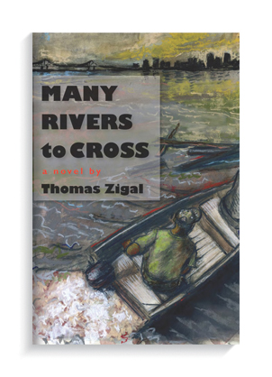 """""""Many Rivers to Cross"""" by Thomas Zigal."""