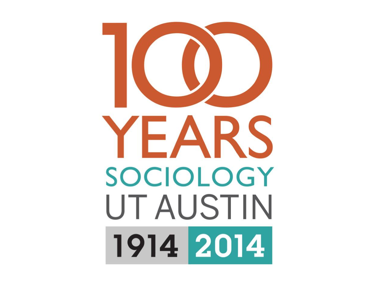 100 Years Sociology UT Austin
