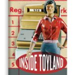 Inside Toyland: Working, Shopping, and Social Inequality book jacket