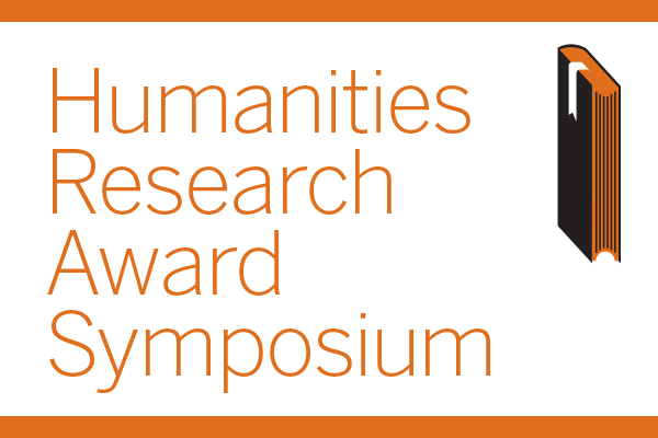 Humanities Research Award Symposium