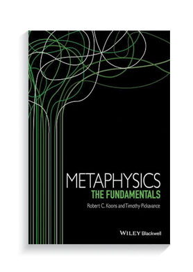 Book cover for Metaphysics: The Fundamentals.