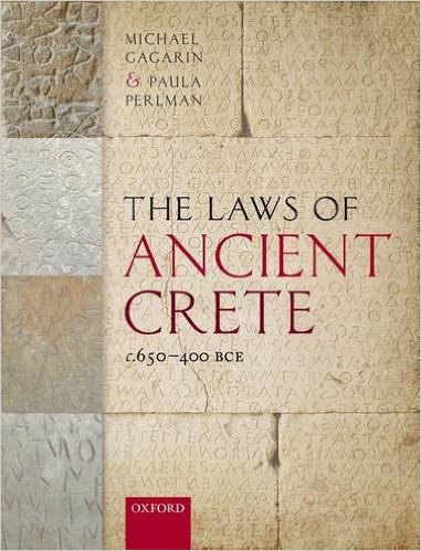 Book cover for The Laws of Ancient Crete, c. 650-400 BCE.