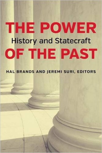 Book cover for The Power of the Past: History and Statecraft.