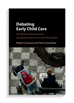 Book cover for Debating Early Child Care: The Relationship Between Developmental Science and the Media.