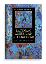 Book cover for The Cambridge Companion to Latina/o American Literature.