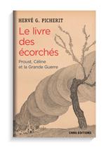 Book cover for Le livre des écorchés: Proust, Céline et la Grande Guerre.