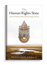 Book cover for The Human Rights State: Justice Within and Beyond Sovereign Nations.