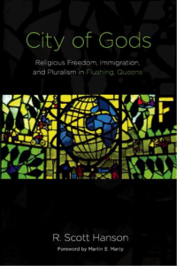 Book cover for City of Gods: Religious Freedom, Immigration, and Pluralism in Flushing.