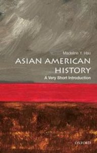 Book cover for Asian American History: A Very Short Introduction.