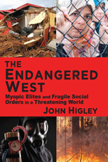 Book cover for The Endangered West: Myopic Elites and Fragile Social Orders in a Threatening World.