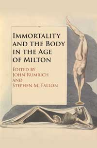 Book cover for Immortality and the Body in the Age of Milton.
