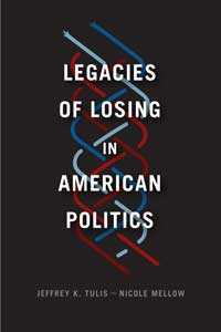 Book cover for Legacies of Losing in American Politics.