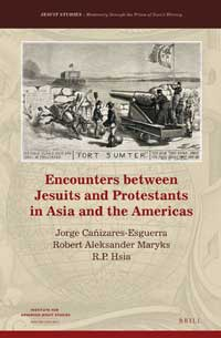 Book cover for Encounters between Jesuits and Protestants in Asia and the Americas.