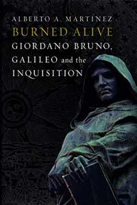 Book cover for Burned Alive: Giordano Bruno, Galileo and the Inquisition.