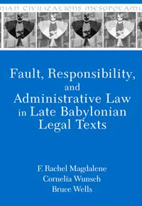 Book cover for Fault, Responsibility, and Administrative Law in Late Babylonian Legal Texts.