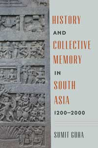 Book cover for History and Collective Memory in South Asia, 1200-2000.