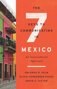 Book cover for The Seven Keys to Communicating in Mexico: An Intercultural Approach.