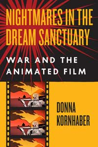 Book cover for Nightmares in the Dream Sanctuary: War and the Animated Film.