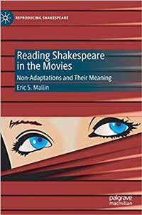 Book cover for Reading Shakespeare in the Movies: Non-Adaptations and Their Meaning.