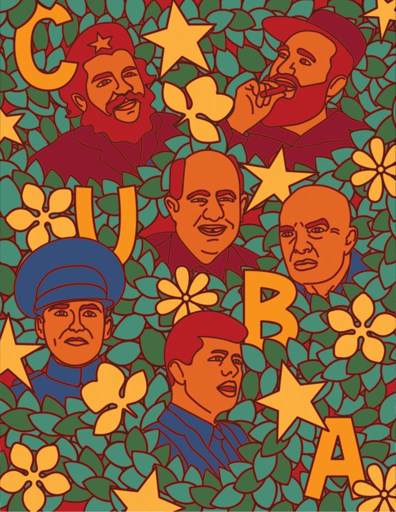 "Illustration in the style of revolutionary artwork from the 1960's. Contains the word ""CUBA"" along with likenesses of Che Guevara, Fidel Castro, Nikita Khrushchev, Georgy Zhukov, Dwight Eisenhower, and John F. Kennedy all obscured within tropical foliage."