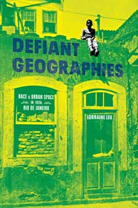 Defiant Geographies book cover.