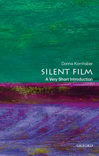 "Book cover for ""Silent Film: A Very Short Introduction."""