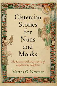 "Cover for ""Cistercian Stories for Nuns and Monks:  The Sacramental Imagination of Engelhard of Langheim."""