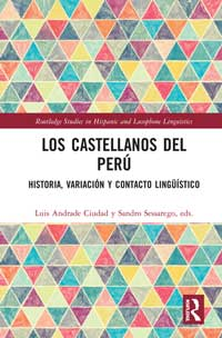 "Book cover for ""The Castilians of Peru: History, Variation and Linguistic Contact."""