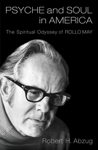 "Book cover for ""Psyche and Soul in America: The Spiritual Odyssey of Rollo May."""