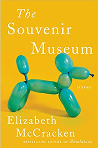 """Book cover for """"The Souvenir Museum: Stories."""" Yellow background with balloon animal."""