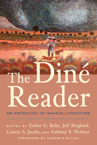 """Book cover for """"The Diné Reader: An Anthology of Navajo Literature."""""""
